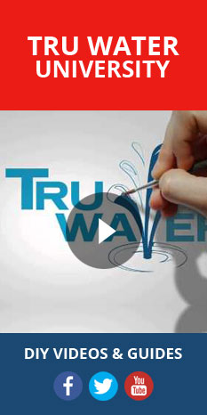 Tru Water University - DIY Videos